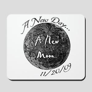 A New Moon 11/20/09 Mousepad