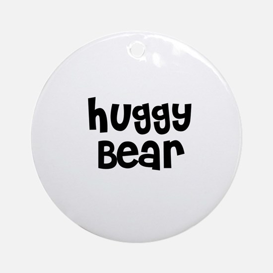 Huggy Bear Ornament (Round)
