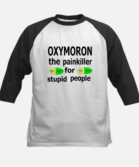 Oxymoron, The Painkiller For Stupid People Tee