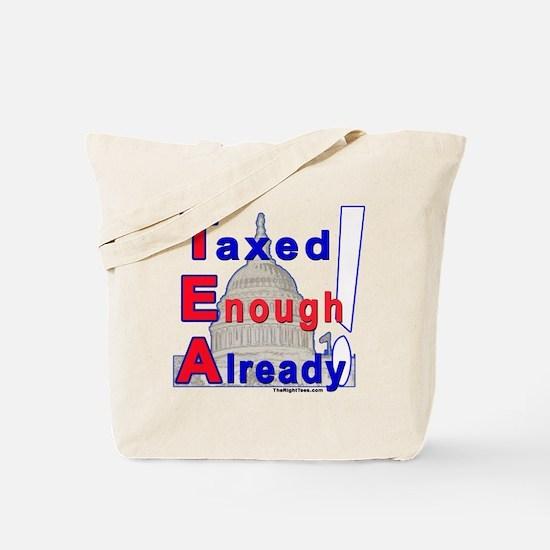 Unique Taxed enough already Tote Bag
