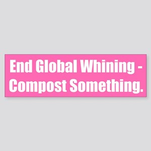 End Global Whining - Compost Something.