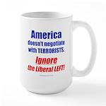 Liberal Left Terrorists Large Mug
