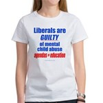Liberal Child Abuse Women's T-Shirt