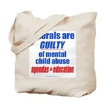 Liberal Child Abuse Tote Bag