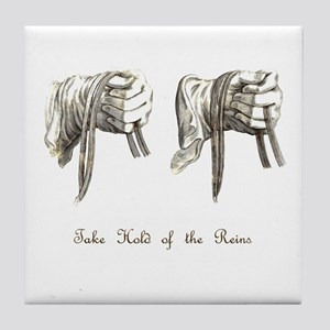 Take Hold of the Reins Tile Coaster