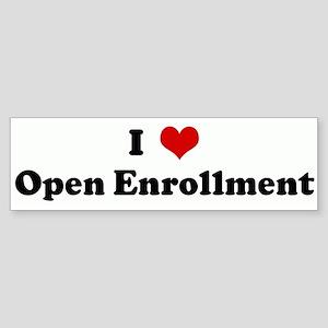 I Love Open Enrollment Bumper Sticker