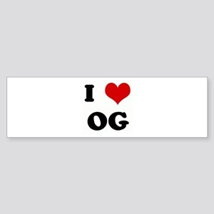 I Love OG Bumper Sticker