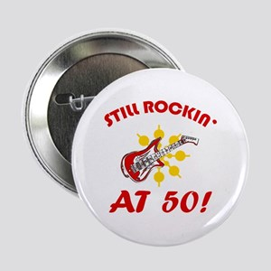 "Rockin' 50th Birthday 2.25"" Button"