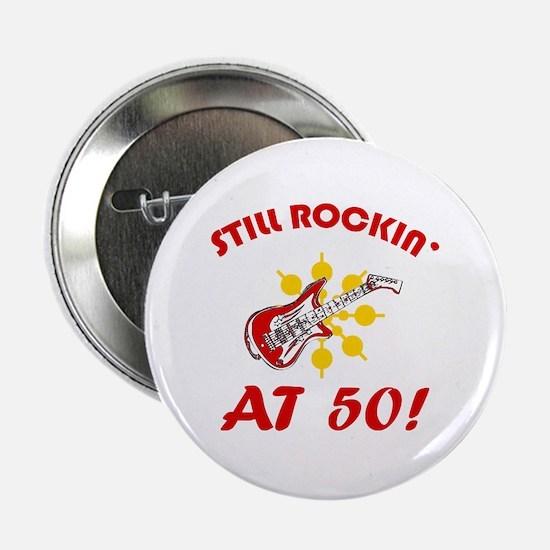 """Rockin' 50th Birthday 2.25"""" Button"""