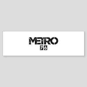 Metro 76 - Parody Title Bumper Sticker