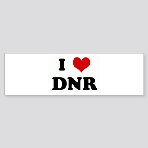 I Love DNR Bumper Sticker