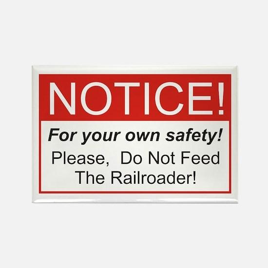 Notice / Railroader Rectangle Magnet
