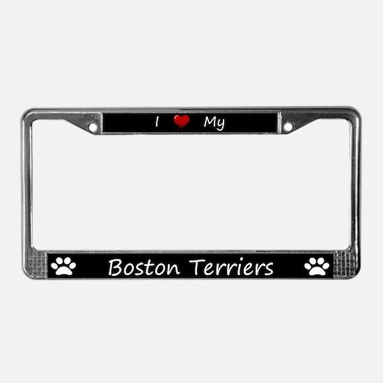 Black I Love My Boston Terriers Frame