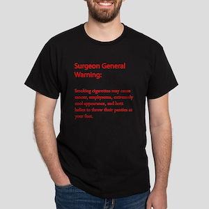 Surgeon General Warning! Dark T-Shirt