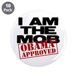"""I Am The Mob 3.5"""" Button (10 pack)"""