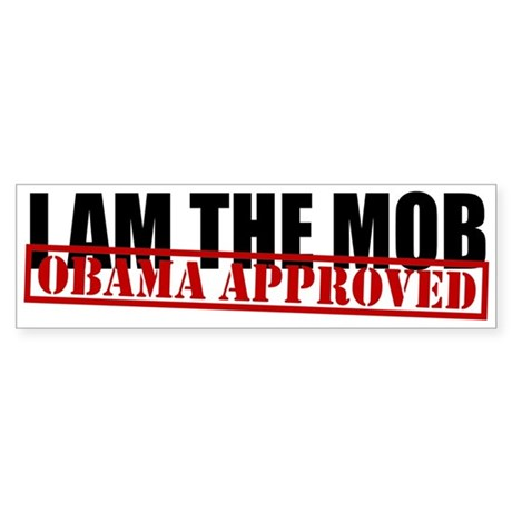 I Am The Mob Bumper Sticker