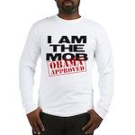 I Am The Mob Long Sleeve T-Shirt