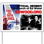 OFFICIAL Church of Ed Wood Yard Sign