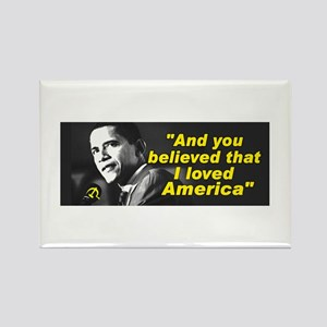 """Obama-""""You believed that I loved America"""" Rectangl"""