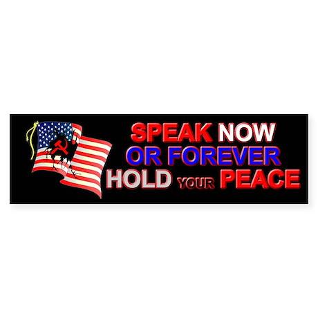 Speak Now Bumper Sticker