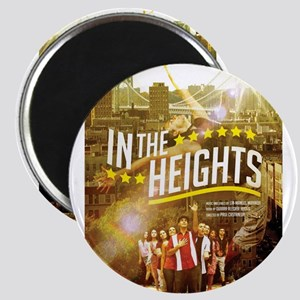 IN THE HEIGHTS Magnets