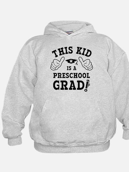 This Kid Preschool Grad Hoodie