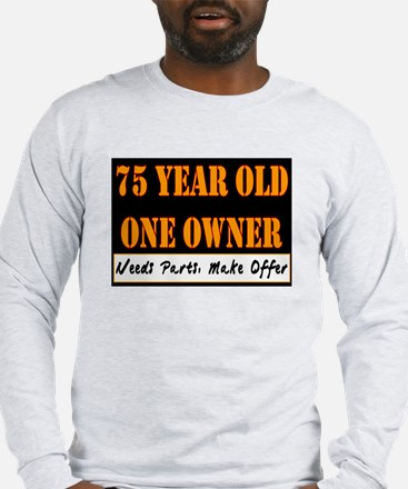 75th Birthday Long Sleeve T-Shirt