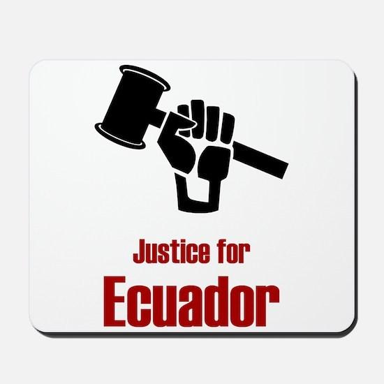 Justice For Ecuador Mousepad