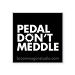 """Pedal Don't Meddle Sticker 3"""""""