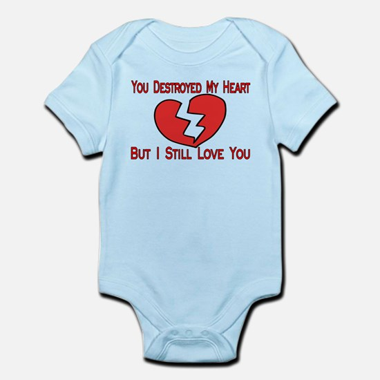 Destroyed My Heart Infant Bodysuit