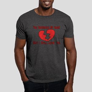 Destroyed My Heart Dark T-Shirt