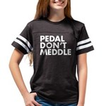 Pedal Don't Meddle Youth Banded Shirt T-Shirt