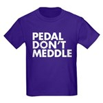 Pedal Don't Meddle Kids T-Shirt