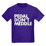 Pedal Don't Meddle Kids T-Shirt