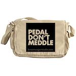 Pedal Don't Meddle Messenger Bag