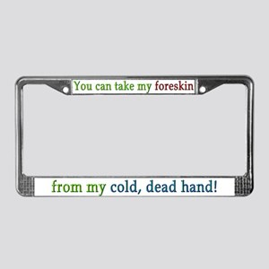 """Cold, dead hand"" License Plate Frame"
