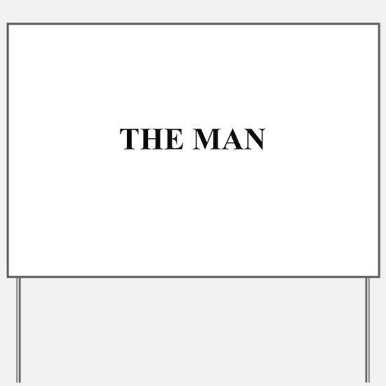 The Man Yard Sign