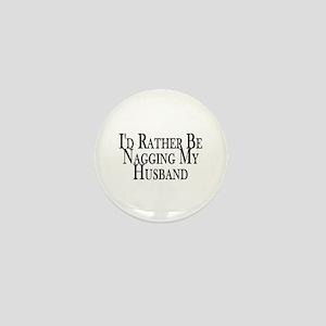 Rather Nag Husband Mini Button