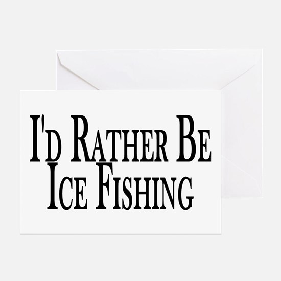 Rather Ice Fish Greeting Card