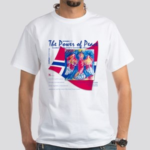 Power Of Peace! White T-Shirt