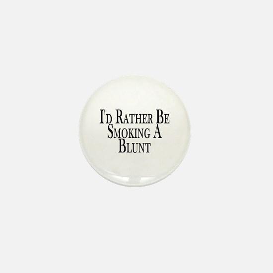 Rather Smoke Blunt Mini Button
