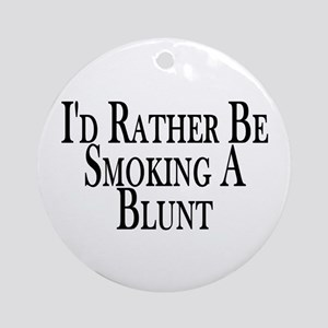 Rather Smoke Blunt Ornament (Round)