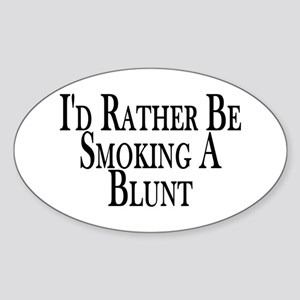 Rather Smoke Blunt Oval Sticker