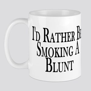 Rather Smoke Blunt Mug