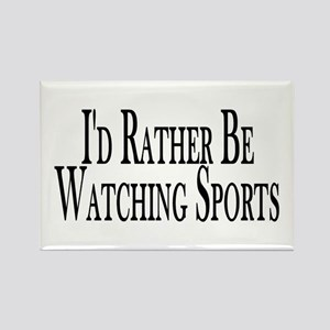 Rather Watch Sports Rectangle Magnet