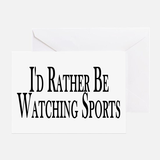 Rather Watch Sports Greeting Card