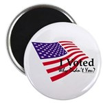 """I Voted Why Didn't You 2.25"""" Magnet (10 pack)"""