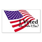 I Voted Why Didn't You Sticker (Rectangle)