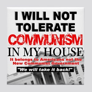"""""""I Will Not Tolerate Communism in My House"""" Tile C"""