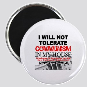 """""""I Will Not Tolerate Communism in My House"""" Magnet"""